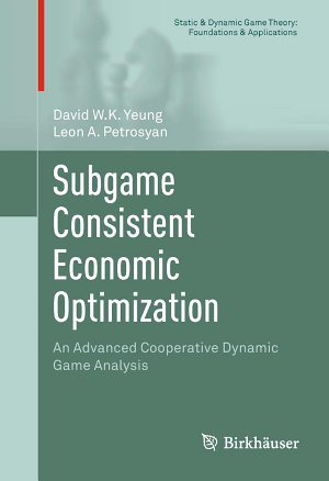 Subgame Consistent Economic Optimization PDF