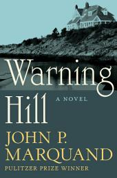 Warning Hill: A Novel