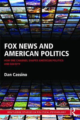 Fox News and American Politics PDF