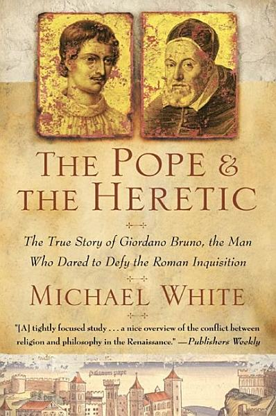 Download The Pope and the Heretic Book