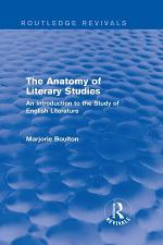 The Anatomy of Literary Studies (Routledge Revivals)