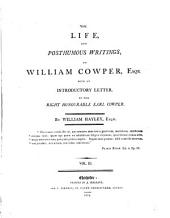The life and posthumous writings of William Cowper, by W. Hayley