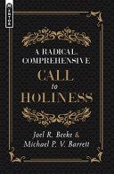 Radical  Comprehensive Call to Holiness