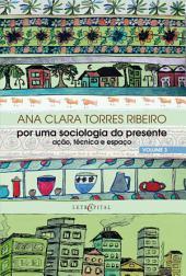 Por uma sociologia do presente Vol. 3