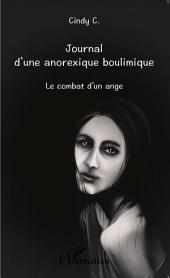 Journal d'une anorexique boulimique: Le combat d'un ange