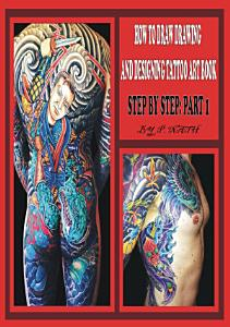 HOW TO DRAW DRAWING AND DESIGNING TATTOO ART BOOK STEP BY STEP PART 1 PDF