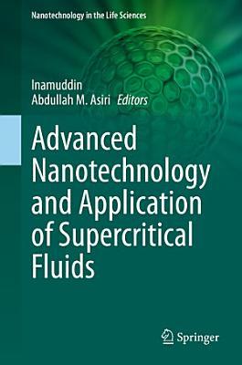 Advanced Nanotechnology and Application of Supercritical Fluids PDF