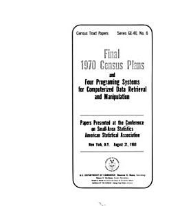 Final 1970 Census Plans  and Four Programming Systems for Computerized Data Retrieval and Manipulation PDF
