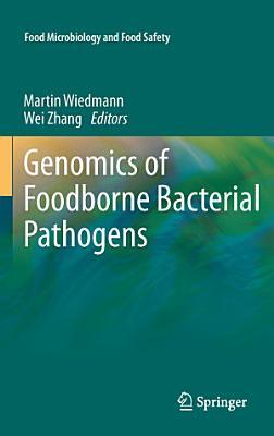 Genomics of Foodborne Bacterial Pathogens