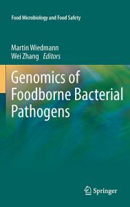 Genomics of Foodborne Bacterial Pathogens PDF