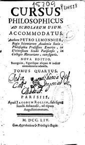 Cursus philosophicus: ad usum scholarum accommodatus