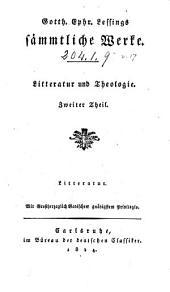Gotth. Ephr. Lessings sämmtliche Werke: Literatur und Theologie