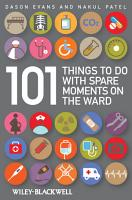 101 Things To Do with Spare Moments on the Ward PDF