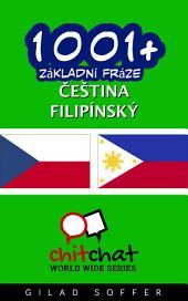 1001+ Základní Fráze Čeština - Filipínský