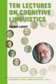 Ten Lectures On Cognitive Linguistics