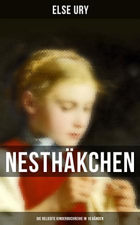 Nesth  kchen   Die beliebte Kinderbuchreihe in 10 B  nden PDF