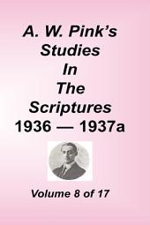 A. W. Pink's Studies in the Scriptures: Volume 8