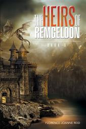 The Heirs of Remgeldon: Book 5