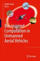 Bio inspired Computation in Unmanned Aerial Vehicles PDF