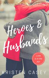 Heroes & Husbands: A Second Chances Short Story