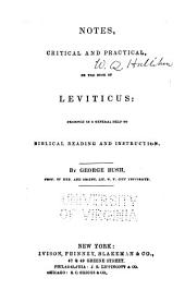Notes, Critical and Practical, on the Book of Leviticus: Designed as a General Help to Biblical Reading and Instruction