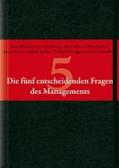 Die fünf entscheidenden Fragen des Managements