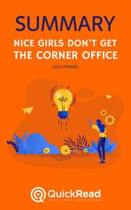 Nice Girls Don   t Get the Corner Office by Lois P  Frankel  Summary  Book