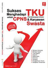 Sukses Menghadapi TKU untuk CPNS & Karyawan Swasta