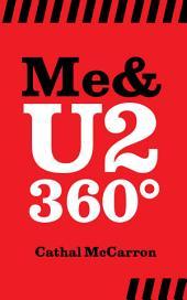 Me & U2 360o