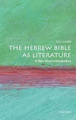 The Hebrew Bible as Literature  A Very Short Introduction