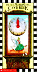 The Real Mother Goose Clock Book Book