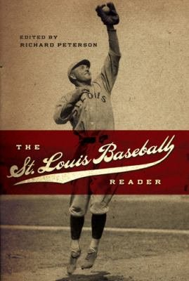 The St  Louis Baseball Reader PDF