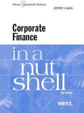 Haas' Corporate Finance in a Nutshell, 2d: Edition 2
