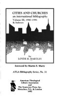 Cities and Churches: 1980-1991 and indexes