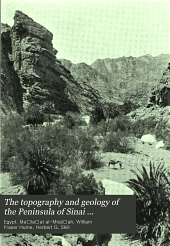 The topography and geology of the Peninsula of Sinai (south-eastern portion)