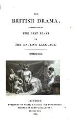 The British Drama: pt. 1-2. Comedies