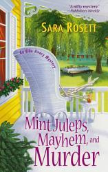 Mint Juleps Mayhem And Murder Book PDF