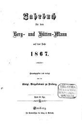 Jahrbuch für den Berg- und Hüttenmann: 1867