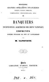 Histoire des grandes opérations financières: banques, bourses, emprunts, compagnies industrielles, etc. ..., Volume1