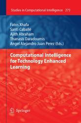 Computational Intelligence for Technology Enhanced Learning PDF