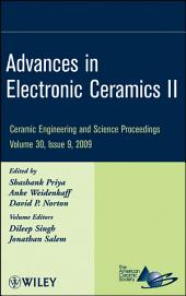 Advances in Electronic Ceramics II: Ceramic Engineering and Science Proceedings, Volume 30, Issue 9