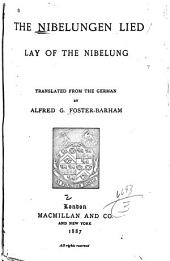 The Nibelunger Lied, Lay of the Nibelung