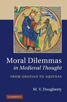 Moral Dilemmas in Medieval Thought PDF