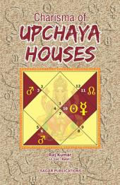 Charisma of Upachaya House: This astrology book has been originally published by the prestigious Sagar Publications with Lt. Col. (Retd.) Raj Kumar as its author.