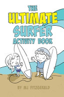 The Ultimate Surfer Activity Book