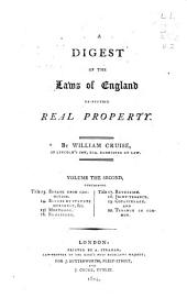 A Digest of the Laws, of England Respecting Real Property: Volume 2