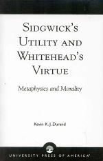 Sidgwick's Utility and Whitehead's Virtue