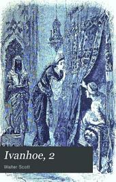 Ivanhoe, 2