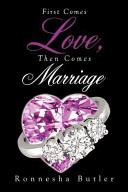 First Comes Love  Then Comes Marriage PDF