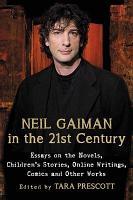 Neil Gaiman in the 21st Century PDF